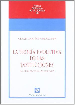 LA TEORÍA EVOLUTIVA DE LAS INSTITUCIONES