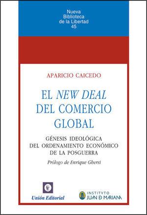 EL NEW DEAL DEL COMERCIO GLOBAL