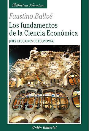 LOS FUNDAMENTOS DE LA CIENCIA ECONÓMICA