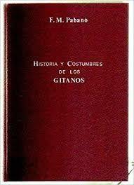 HISTORIA Y COSTUMBRES DE LOS GITANOS