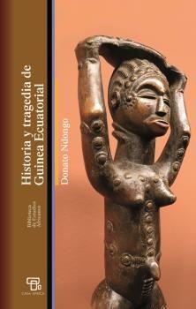 HISTORIA Y TRAGEDIA DE GUINEA ECUATORIAL