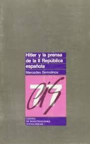 HITLER Y LA PRENSA DE LA II REPÚBLICA ESPAÑOLA