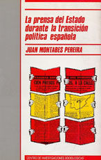 LA PRENSA DEL ESTADO DURANTE LA TRANSICIÓN POLÍTICA ESPAÑOLA