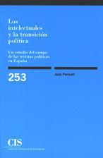 LOS INTELECTUALES Y LA TRANSICIÓN POLÍTICA