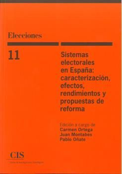 SISTEMAS ELECTORALES EN ESPAÑA: CARACTERIZACIÓN, E