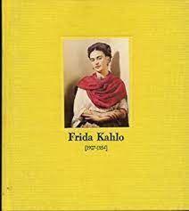 FRIDA KAHLO (1907-1954). CATALOGO EXPOSICIÓN MADRID
