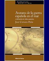 AVATARES DE LA GUERRA ESPAÑOLA EN EL MAR