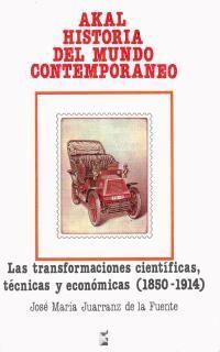 LAS TRANFORMACIONES CIENTÍFICAS, TÉCNICAS Y ECONÓMICAS (1850-1914)