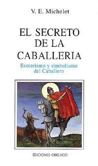 EL SECRETO DE LA CABALLERÍA