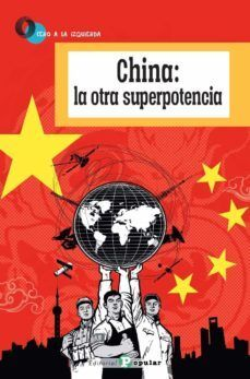 CHINA:  LA OTRA SUPERPOTENCIA