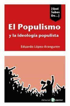 EL POPULISMO Y LAS IDEOLOGIAS POPULISTAS EN ESPAÑA