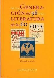 DE LA GENERACIÓN DEL 98 A LA LITERATURA DE LOS 60