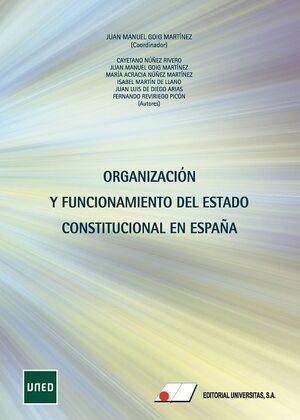 ORGANIZACIÓN Y FUNCIONAMIENTO DEL ESTADO CONSTITUCIONAL EN ESPAÑA
