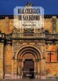 REAL COLEGIATA DE SAN ISIDORO (HISTORIA, ARTE Y VIDA)