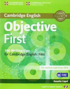 OBJECTIVE FIRST FOR SPANISH SPEAKERS STUDENT'S BOOK WITH ANSWERS WITH CD-ROM WIT