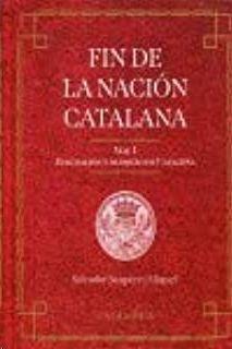 FIN DE LA NACION CATALANA VOLUMEN 2 CAPITULACION DE BARCELO