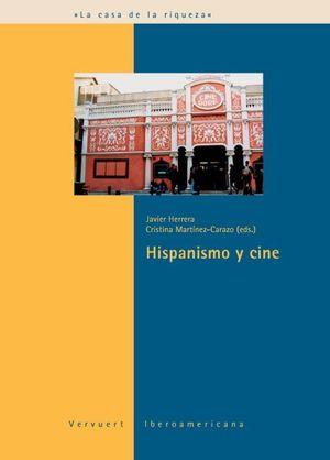HISPANISMO Y CINE