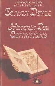 HISTORIA DEL ESPIRITISMO. SUS HECHOS Y SUS DOCTRINAS.