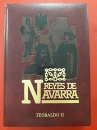 TEOBALDO II.  (REYES DE NAVARRA XI)