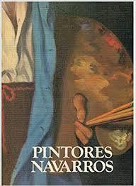 PINTORES NAVARROS. 3 TOMOS