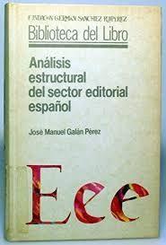 ANÁLISIS ESTRUCTURAL DEL SECTOR EDITORIAL ESPAÑOL