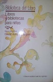 LIBROS Y BIBLIOTECAS PARA NIÑOS