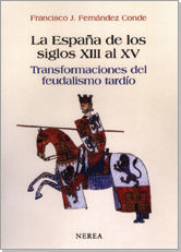 LA ESPAÑA DE LOS SIGLOS XIII-XV
