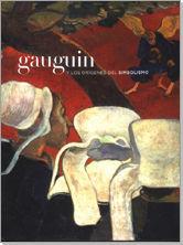 GAUGUIN Y LOS ORÍGENES DEL SIMBOLISMO