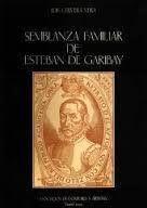 SEMBLANZA FAMILIAR DE ESTEBAN DE GARIBAY