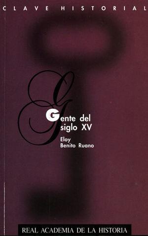 GENTE DEL SIGLO XV.