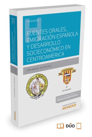FUENTES ORALES, EMIGRACIÓN ESPAÑOLA Y DESARROLLO SOCIOECONÓMICO EN CENTROAMÉRICA