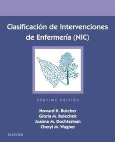 CLASIFICACIÓN DE INTERVENCIONES DE ENFERMERÍA (NIC) (7ª ED.)