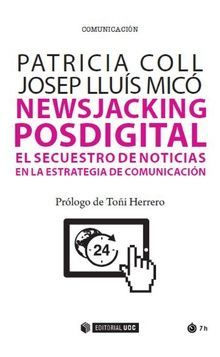 NEWSJACKING POSDIGITAL EL SECUETRO DE NOTICAS EN ESTRATEGIA