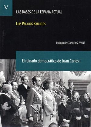 EL REINADO DEMOCRÁTICO DE JUAN CARLOS I. (LAS BASES DE LA ESPAÑA ACTUAL V. 5)