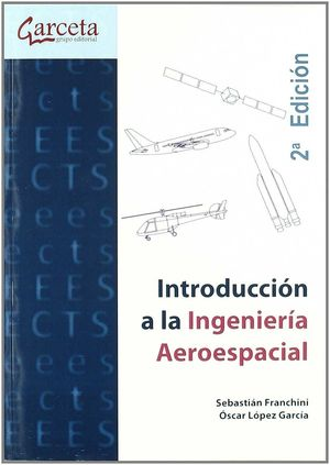 INTRODUCCION A LA INGENIERIA AEROESPACIAL 2ED