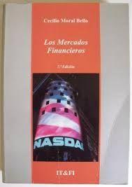 LOS MERCADOS FINANCIEROS-  4ª EDICIÓN