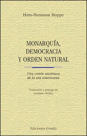 MONARQUÍA, DEMOCRACIA Y ORDEN NATURAL