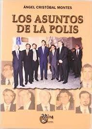 LOS ASUNTOS DE LA POLIS