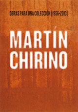 MARTÍN CHIRINO. OBRAS PARA UNA COLECCIÓN [1956-2013]