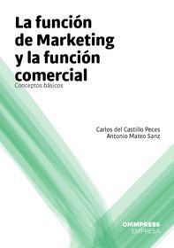 LA FUNCION DE MARKETING Y LA FUNCION COMERCIAL
