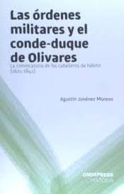 ORDENES MILITARES Y EL CONDE DUQUE DE OLIVARES LAS