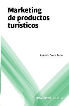 MARKETING DE PRODUCTOS TURÍSTICOS
