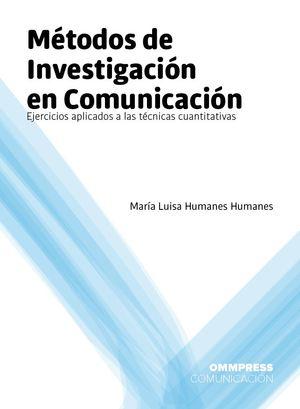 MÉTODOS DE INVESTIGACIÓN EN COMUNICACIÓN