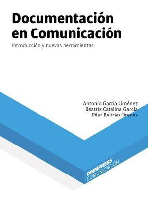 DOCUMENTACIÓN EN COMUNICACIÓN