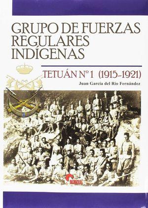 GRUPO DE FUERZAS REGULARES INDÍGENAS TETUÁN Nº 1 (1915-1921)