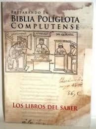PREPARANDO LA BIBLIA POLÍGLOTA COMPLUTENSE