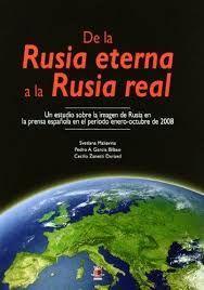 DE LA RUSIA ETERNA A LA RUSIA REAL