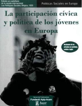 LA PARTICIPACIÓN CÍVICA Y POLÍTICA DE LOS JÓVENES EN EUROPA