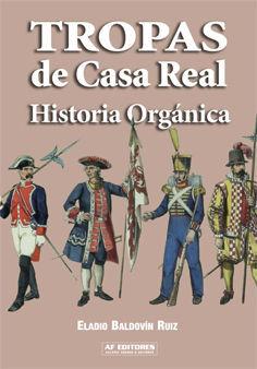 TROPAS DE CASA REAL