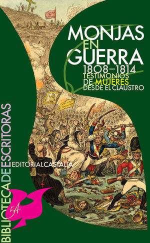 MONJAS EN GUERRA. 1808-1814. TESTIMONIO DE MUJERES DESDE EL CLAUSTRO